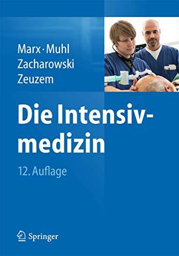 Die Intensivmedizin.: Marx, G. u. a. (Hrsg.):