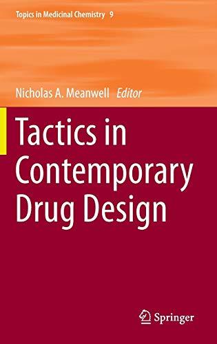 9783642550409: Tactics in Contemporary Drug Design (Topics in Medicinal Chemistry)