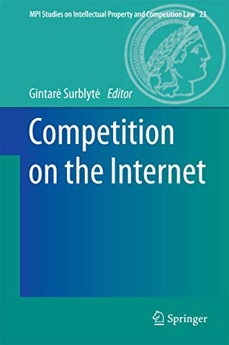 9783642550959: Competition on the Internet (MPI Studies on Intellectual Property and Competition Law)