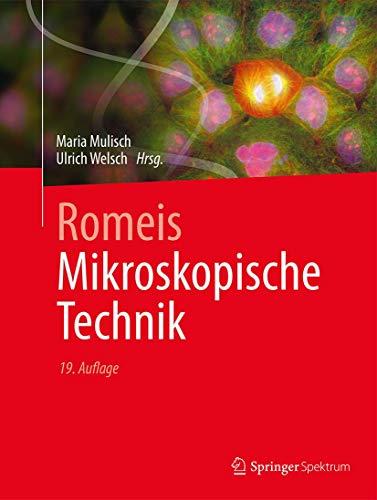 9783642551895: Romeis - Mikroskopische Technik (German Edition)