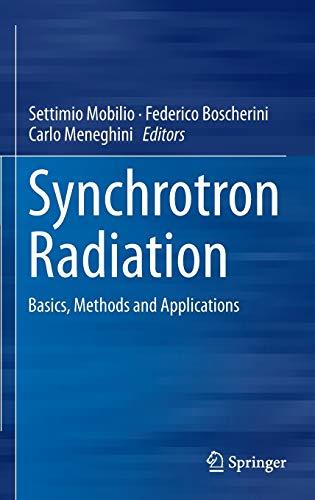 9783642553141: Synchrotron Radiation: Basics, Methods and Applications