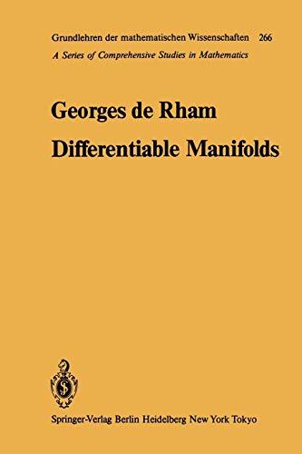 9783642617546: Differentiable Manifolds: Forms, Currents, Harmonic Forms (Grundlehren der mathematischen Wissenschaften)
