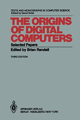 9783642618147: The Origins of Digital Computers: Selected Papers (Monographs in Computer Science)