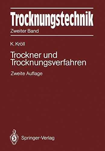 9783642618758: Trocknungstechnik Zweiter Band: Trockner und Trocknungsverfahren: 2