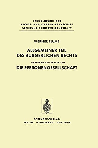 9783642618956: Allgemeiner Teil Des Burgerlichen Rechts: Erster Teil Die Personengesellschaft (Enzyklopadie Der Rechts- Und Staatswissenschaft S.)