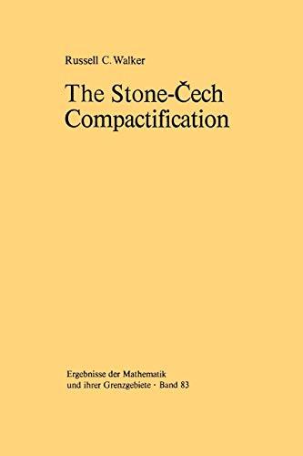9783642619373: The Stone-Čech Compactification (Ergebnisse der Mathematik und ihrer Grenzgebiete. 2. Folge)