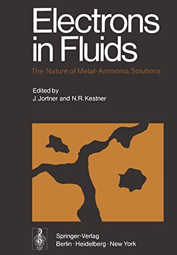 Electrons in Fluids: The Nature of MetalAmmonia: Joshua Jortner