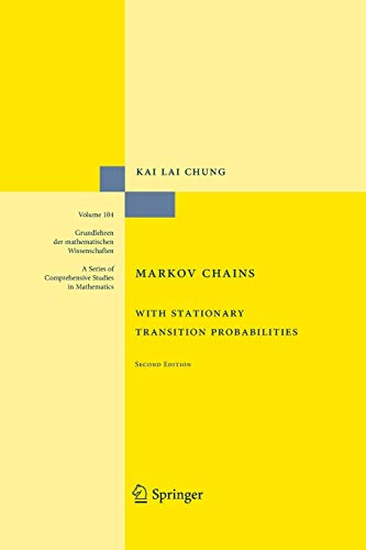 Markov Chains: With Stationary Transition Probabilities: Chung, Kai Lai
