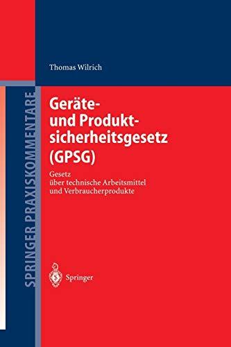 9783642620669: Geräte- und Produktsicherheitsgesetz (GPSG): Gesetz über technische Arbeitsmittel und Verbraucherprodukte (Springer Praxiskommentare)