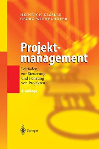 9783642620843: Projektmanagement: Leitfaden zur Steuerung und Führung von Projekten
