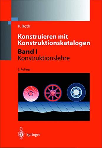 9783642620997: Konstruieren mit Konstruktionskatalogen: Band 1: Konstruktionslehre (German Edition)