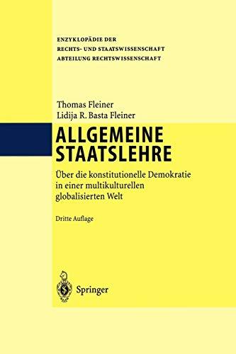 9783642621307: Allgemeine Staatslehre: Über die konstitutionelle Demokratie in einer multikulturellen globalisierten Welt (Enzyklopädie der Rechts- und Staatswissenschaft)