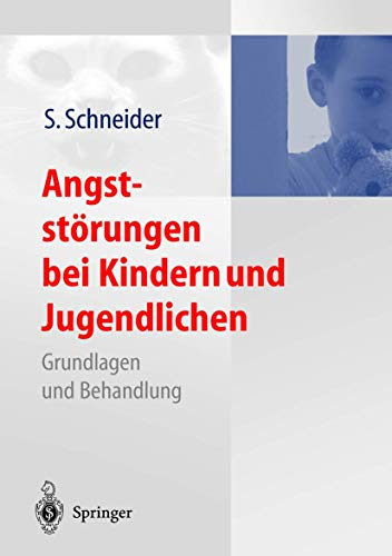 9783642621345: Angststorungen Bei Kindern Und Jugendlichen: Grundlagen Und Behandlung