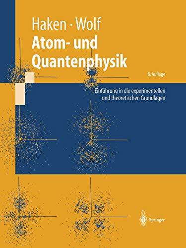 9783642621420: Atom- Und Quantenphysik: Einfuhrung in Die Experimentellen Und Theoretischen Grundlagen (Springer-Lehrbuch)