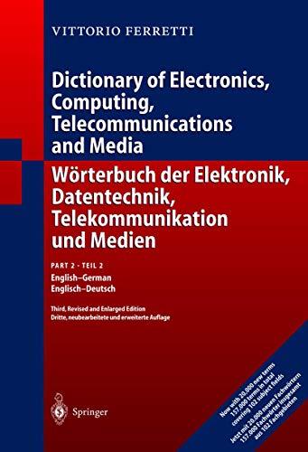 9783642621680: Wörterbuch der Elektronik, Datentechnik, Telekommunikation und Medien: Teil 1: Deutsch-Englisch