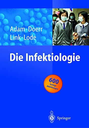 Die Infektiologie, 2 Tle.: Dieter Adam