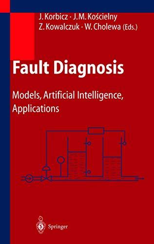 9783642621994: Fault Diagnosis: Models, Artificial Intelligence, Applications