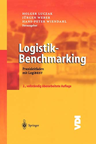 Logistik-Benchmarking: Praxisleitfaden mit LogiBEST (VDI-Buch) (German Edition): Springer