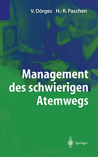 9783642622557: Management des schwierigen Atemwegs (German Edition)