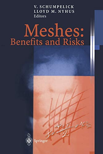 9783642622625: Meshes: Benefits and Risks