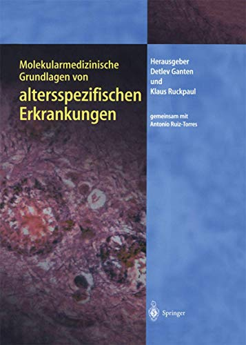 9783642622724: Molekularmedizinische Grundlagen von altersspezifischen Erkrankungen (Molekulare Medizin)