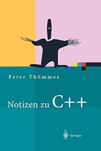 9783642622861: Notizen zu C++ (Xpert.press) (German Edition)