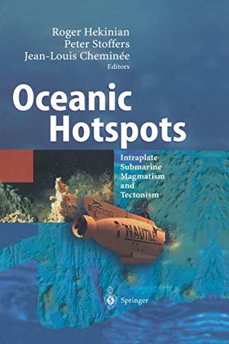 9783642622908: Oceanic Hotspots: Intraplate Submarine Magmatism and Tectonism