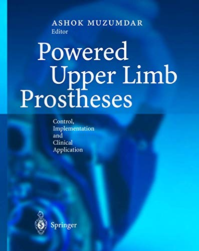 9783642623028: Powered Upper Limb Prostheses: Control, Implementation and Clinical Application