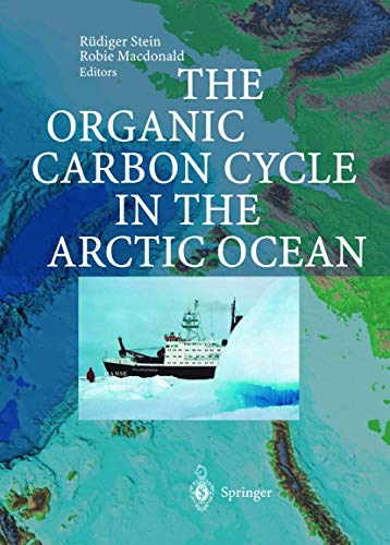 9783642623516: The Organic Carbon Cycle in the Arctic Ocean