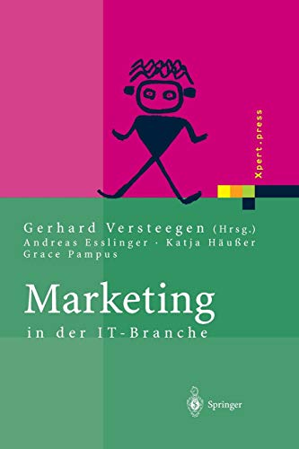 9783642624209: Marketing in der IT-Branche (Xpert.press) (German Edition)