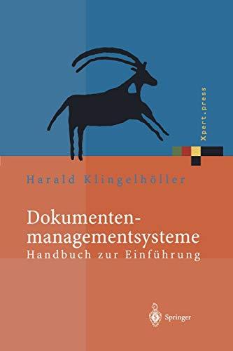 9783642625169: Dokumentenmanagementsysteme: Handbuch zur Einführung (Xpert.press) (German Edition)