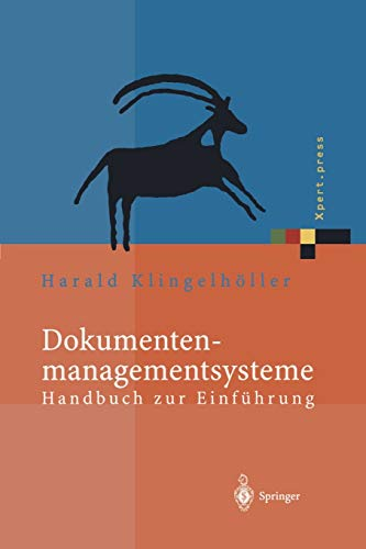 Dokumentenmanagementsysteme: Handbuch Zur Einfuhrung: Harald Klingelhà ller