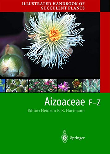 Illustrated Handbook of Succulent Plants: Aizoaceae F-Z