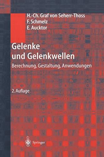 9783642626012: Gelenke und Gelenkwellen: Berechnung, Gestaltung, Anwendungen