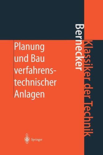 9783642626111: Planung und Bau verfahrenstechnischer Anlagen: Projektmanagement und Fachplanungsfunktionen (Klassiker der Technik)