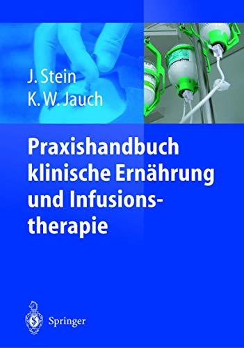 9783642626258: Praxishandbuch klinische Ernährung und Infusionstherapie