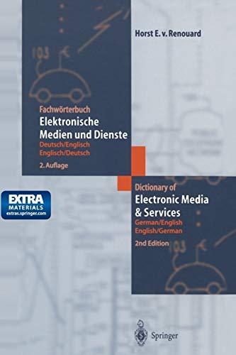 9783642626661: Fachwörterbuch Elektronische Medien und Dienste / Dictionary of Electronic Media and Services: Deutsch/Englisch - Englisch/Deutsch German/English - English/German