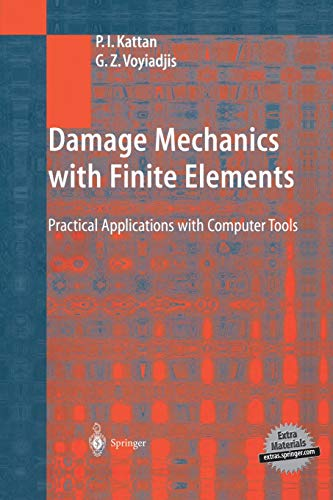 9783642626753: Damage Mechanics with Finite Elements: Practical Applications with Computer Tools