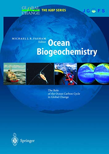 9783642626913: Ocean Biogeochemistry: The Role of the Ocean Carbon Cycle in Global Change (Global Change - The IGBP Series)