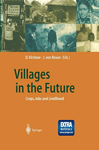 9783642627033: Villages in the Future: Crops, Jobs and Livelihood (Global Dialogue EXPO 2000)