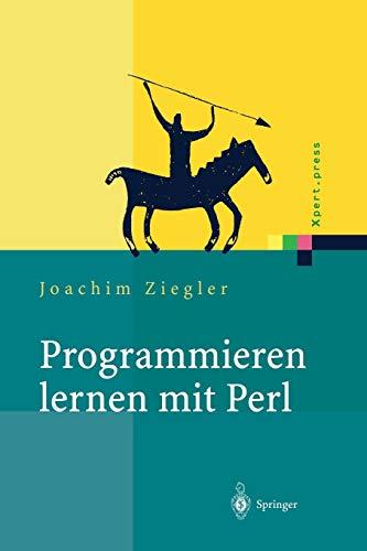 9783642627217: Programmieren lernen mit Perl (Xpert.Press)