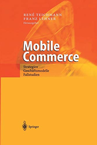 9783642627286: Mobile Commerce: Strategien, Geschaftsmodelle, Fallstudien