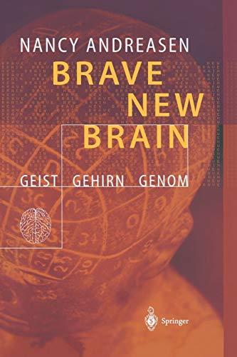 9783642627422: Brave New Brain: Geist - Gehirn - Genom (German Edition)