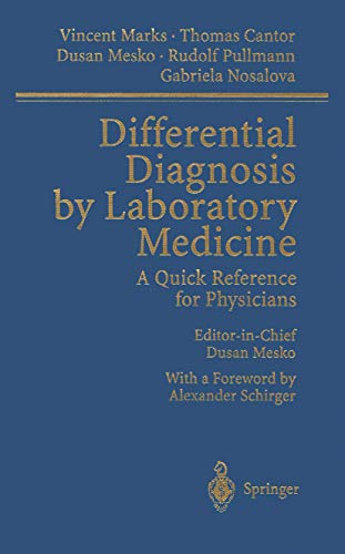 9783642627651: Differential Diagnosis by Laboratory Medicine: A Quick Reference for Physicians