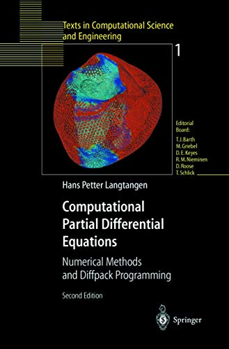 9783642628115: Computational Partial Differential Equations: Numerical Methods and Diffpack Programming (Texts in Computational Science and Engineering)