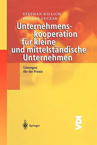 9783642628139: Unternehmenskooperation für kleine und mittelständische Unternehmen: Lösungen für die Praxis (VDI-Buch)