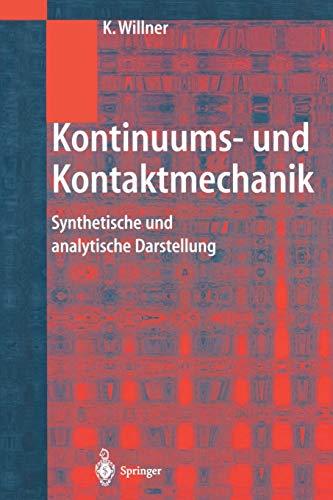 9783642628252: Kontinuums- und Kontaktmechanik: Synthetische und analytische Darstellung (German Edition)