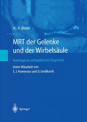 9783642628344: MRT der Gelenke und der Wirbels�ule: Radiologisch-orthop�dische Diagnostik