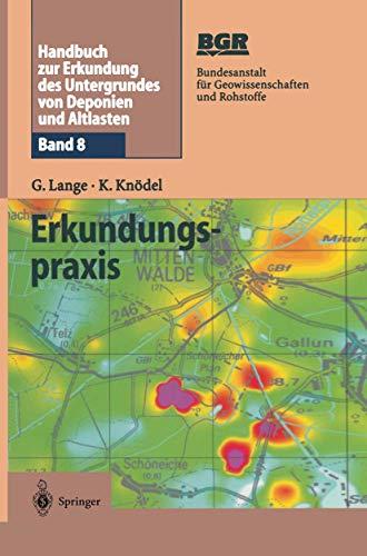 9783642628481: Handbuch zur Erkundung des Untergrundes von Deponien und Altlasten: Band 8: Erkundungspraxis