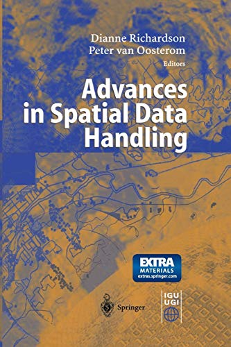 9783642628597: Advances in Spatial Data Handling: 10th International Symposium on Spatial Data Handling
